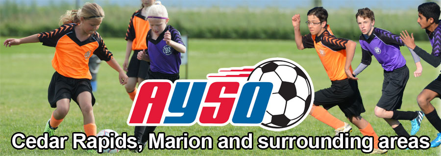 AYSO - Youth Soccer for Cedar Rapids, Marion, Mount Vernon, Vinton, Robins, Hiawatha